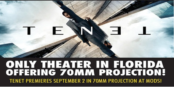 Mods Selected as the Only Theater in Florida to Premiere Christopher Nolan's Sci-fi Action Spectacle Tenet  In 70mm Projection