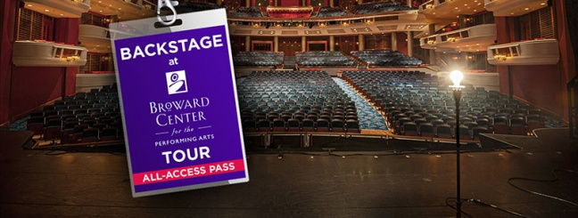 "Broward Center Extends New ""Backstage at Broward Center"" Tours"